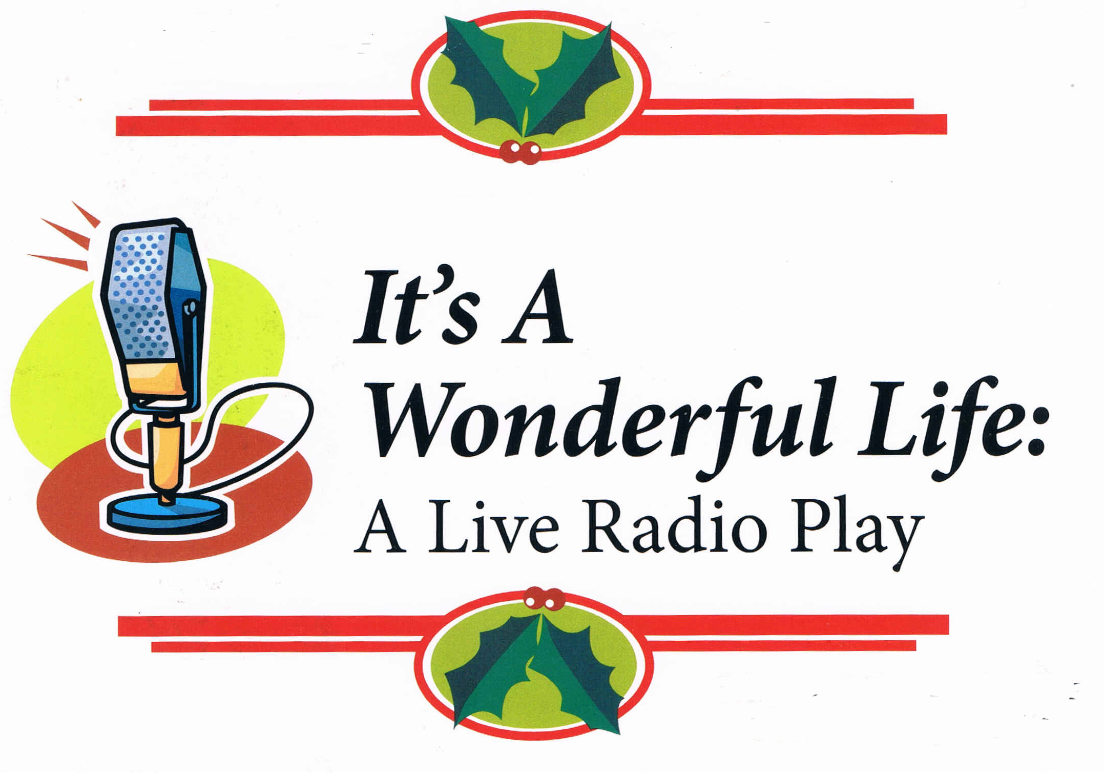 It S A Wonderful Life A Live Radio Christmas Play Dec 5 7 12 13